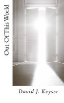 Boek cover Out of This World van David J Keyser