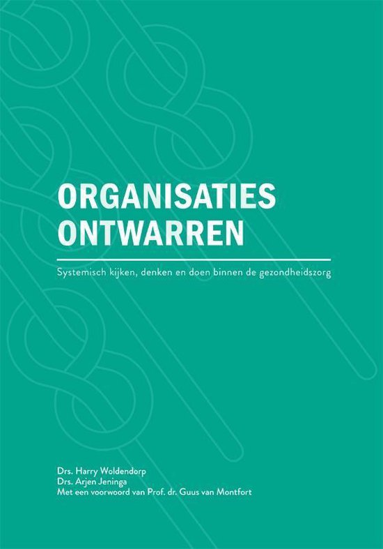 Organisaties ontwarren - Harry Woldendorp pdf epub