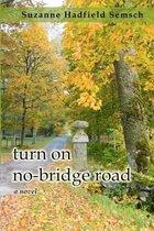 Turn on No-Bridge Road