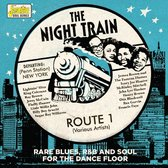 The Night Train. Route 1: Rare Blues, R&B And Soul
