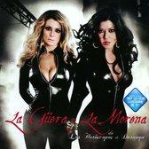 Güera Y La Morena