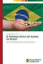 O Sistema Unico de Saude No Brasil