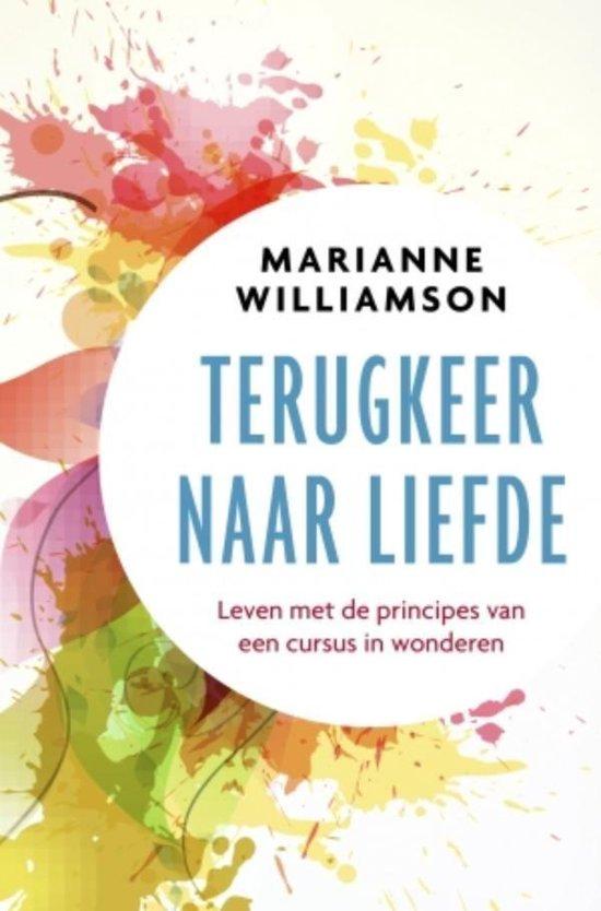 Terugkeer naar liefde - Marianne Williamson pdf epub