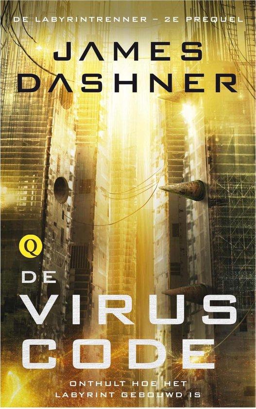 De labyrintrenner prequel 2 - De viruscode - James Dashner |