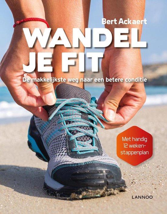 Wandel je fit - Bert Ackaert |