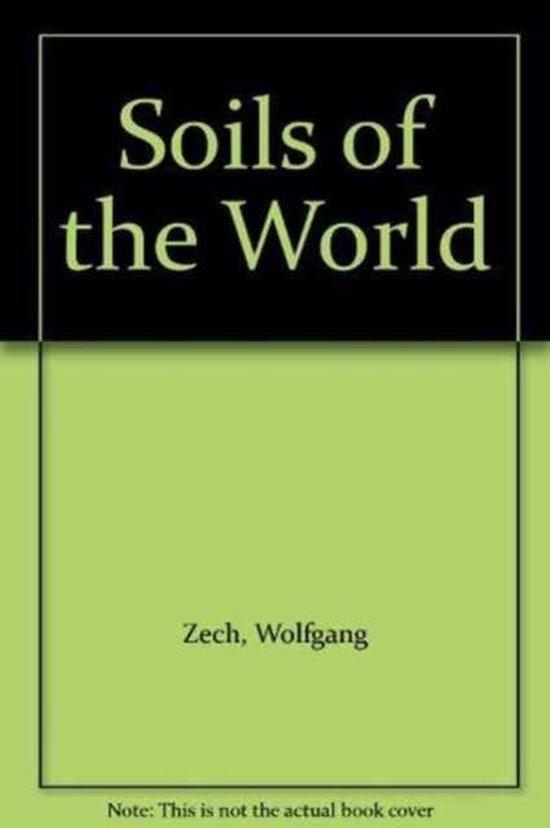 Boek cover Soils of the World van Wolfgang Zech (Hardcover)