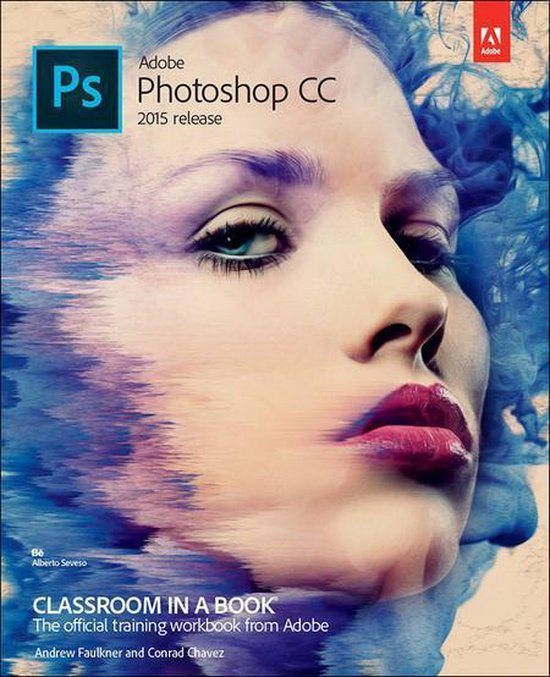 Boek cover Adobe Photoshop CC Classroom in a Book (2015 release) van Andrew Faulkner (Onbekend)