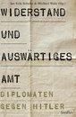 Boek cover Widerstand und Auswärtiges Amt van  (Onbekend)