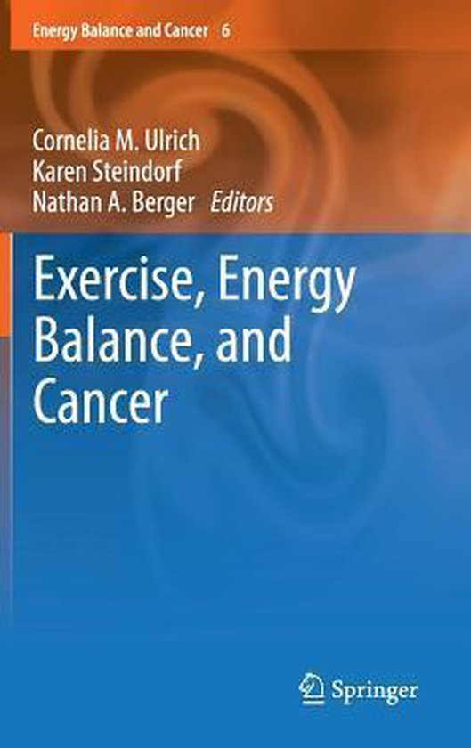 Boek cover Exercise, Energy Balance, and Cancer van  (Hardcover)