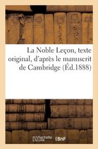 La Noble Lecon, texte original, d'apres le manuscrit de Cambridge, avec les variantes