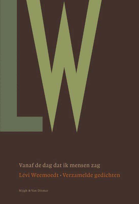 Boek cover Vanaf de dag dat ik mensen zag van Lévi Weemoedt (Hardcover)
