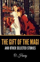 The Gift of the Magi and Other Selected Stories