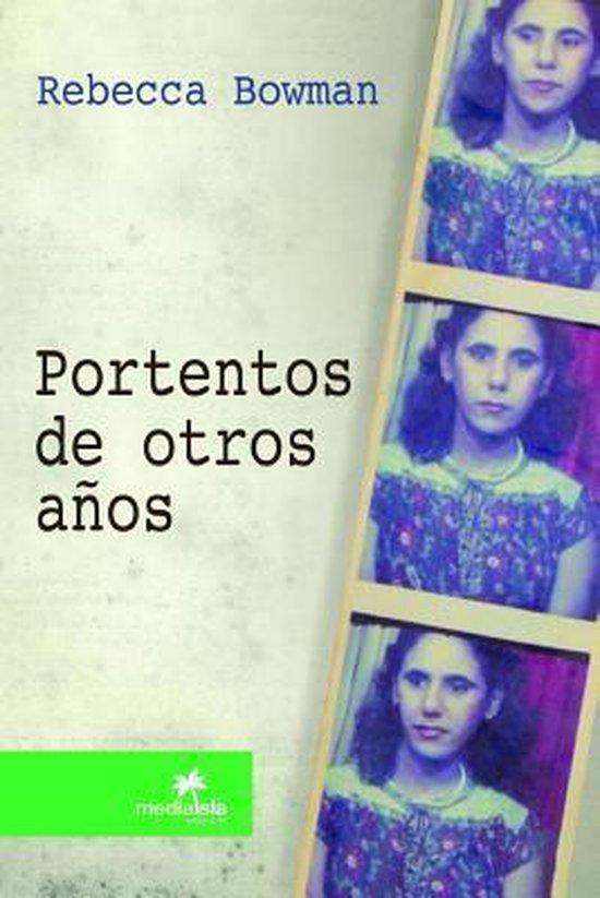 Boek cover Portentos De Otros Anos van Rebecca Bowman (Paperback)