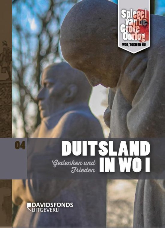Spiegel van de Grote Oorlog - WOI, toen en nu 4 - Duitsland in WO I - Jan Vancoillie |