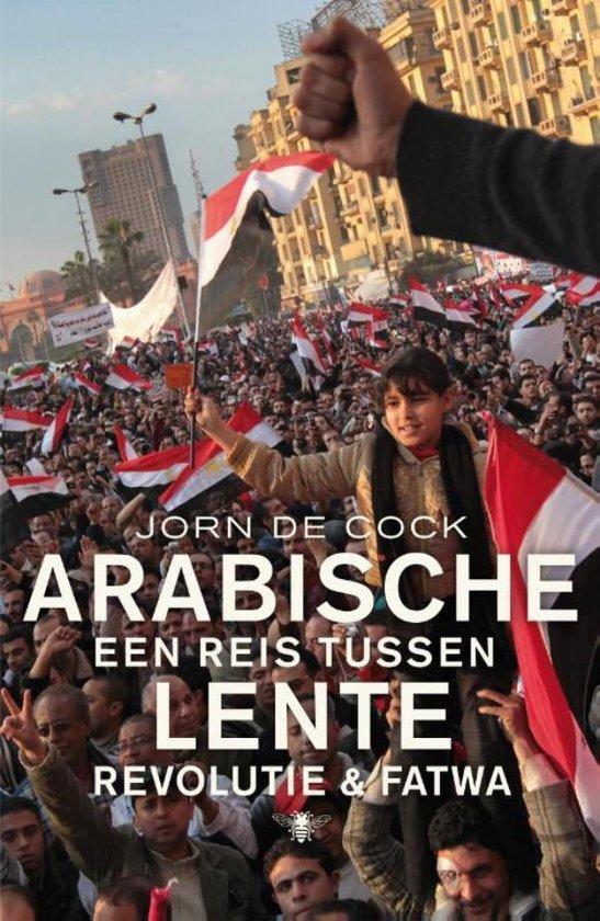 Arabische lente - Jorn De Cock |