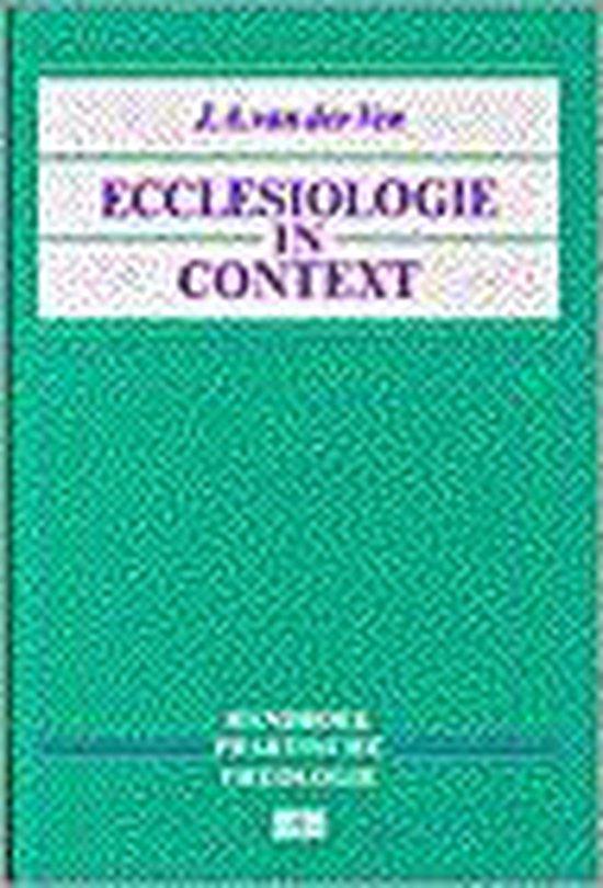 Ecclesiologie in context - Handboek praktische theologie - J.A. van der Ven pdf epub