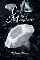 Confessions of a Moonflower
