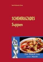 Scheherazades Suppen