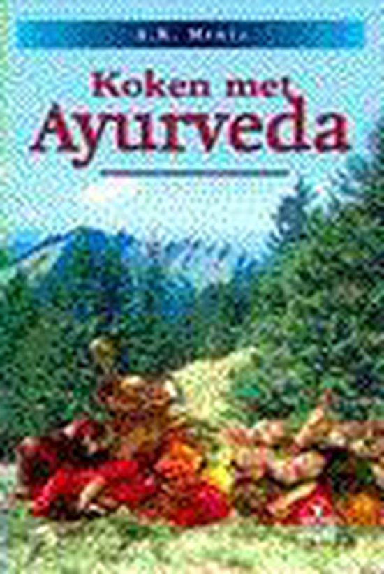 Koken met ayurveda - Anil Kumar Mehta |