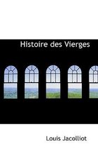 Histoire Des Vierges