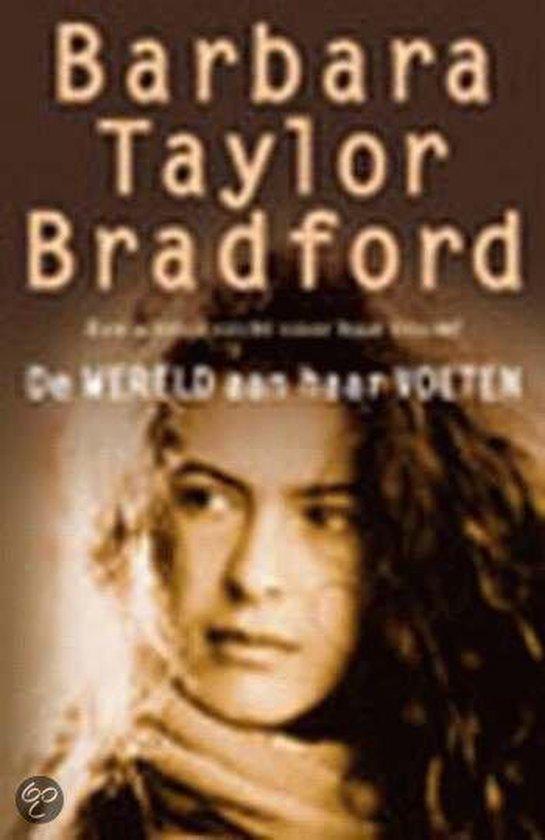 De Wereld Aan Haar Voeten - Barbara Taylor Bradford |
