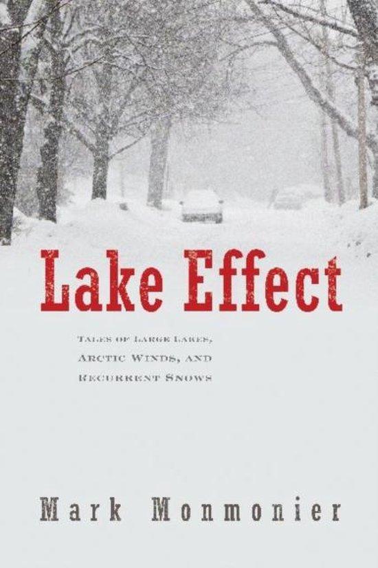 Boek cover Lake Effect van Mark Monmonier (Hardcover)