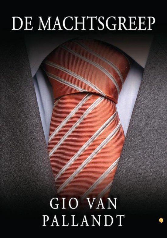 Cover van het boek 'De machtsgreep' van Gio van Pallandt