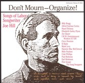 Don't Mourn - Organize!