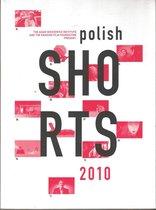 Polish Shorts (2010)