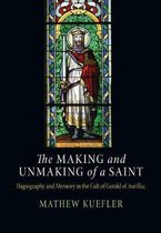 The Making and Unmaking of a Saint