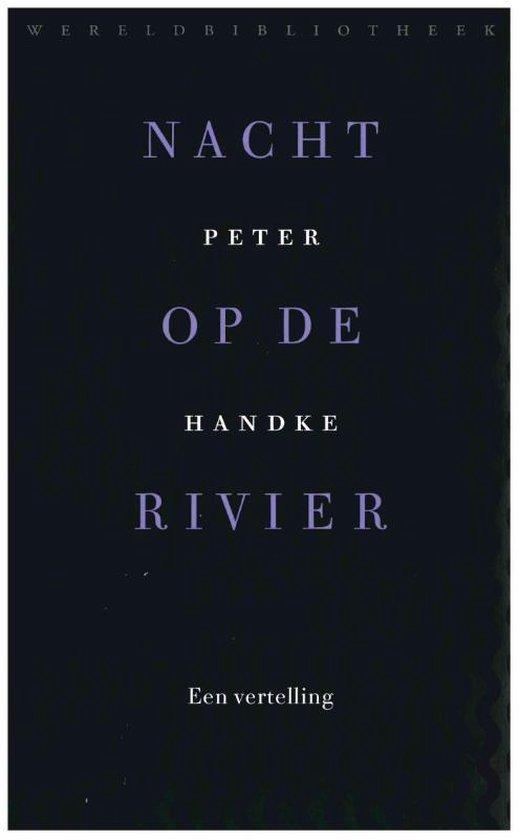 Nacht op de rivier - Peter Handke   Fthsonline.com
