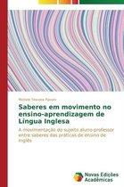 Saberes Em Movimento No Ensino-Aprendizagem de Lingua Inglesa