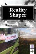 Reality Shaper