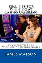 Real Tips for Winning at Casino Gambling