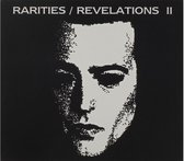 Rarities/Revelations Ii