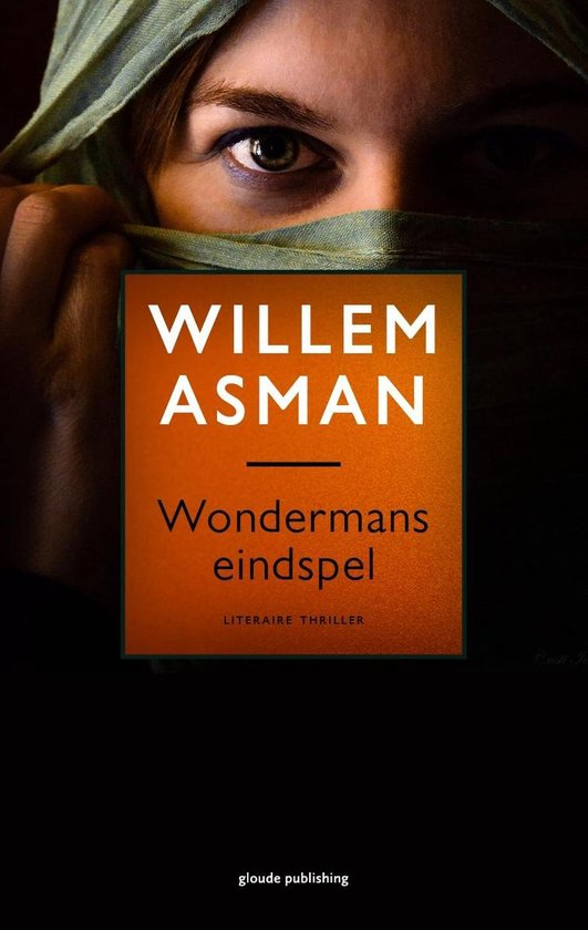 Wondermans eindspel - Willem Asman pdf epub