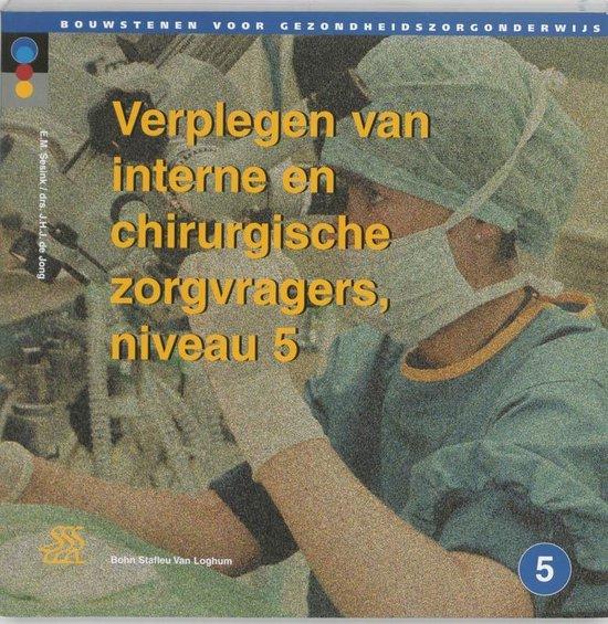 Bouwstenen gezondheidszorgonderwijs - Verplegen van interne en chirurgische zorgvragers 2 - de Jong Consulting B V |