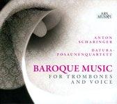 Baroque Music For Trombones And Voi