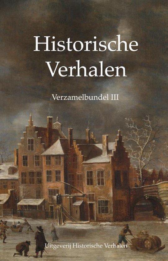 Historische Verhalen  -   Verzamelbundel III