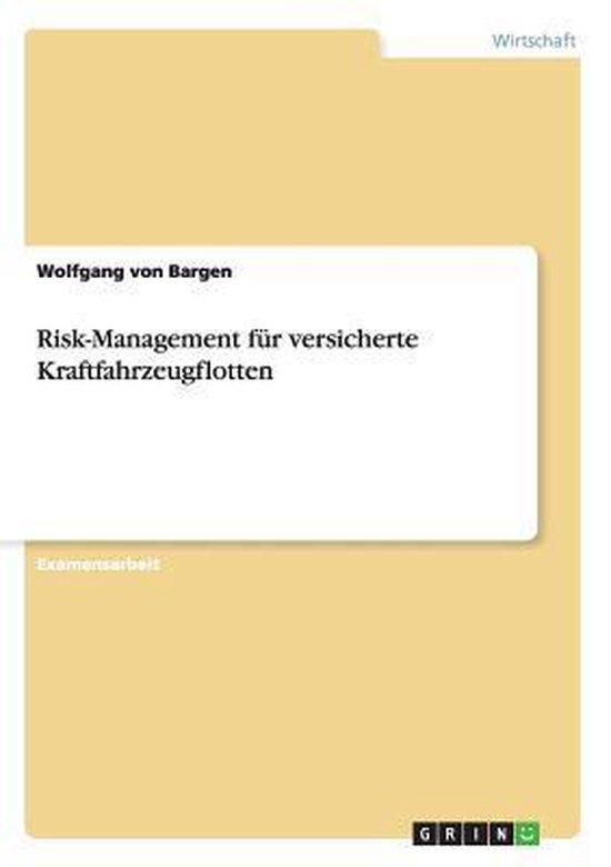 Risk-Management fur versicherte Kraftfahrzeugflotten