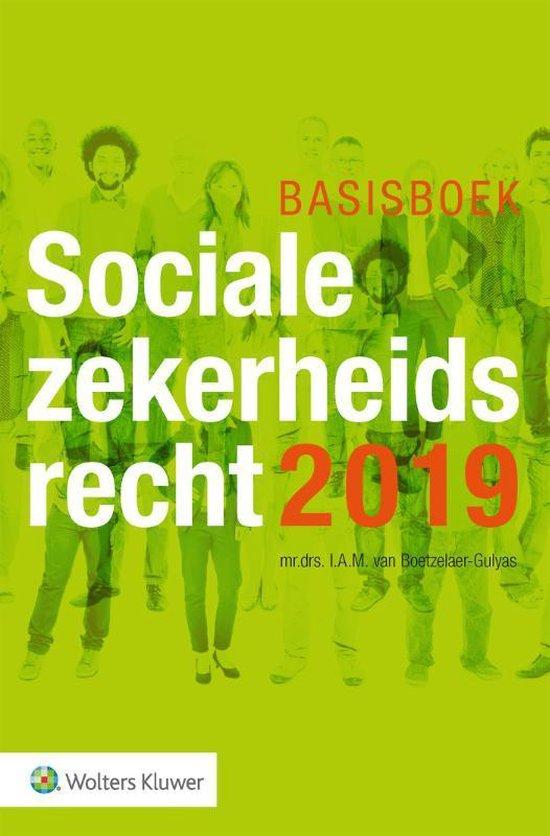 Basisboek Socialezekerheidsrecht 2019 - I.A.M. Van Boetzelaer-Gulyas |