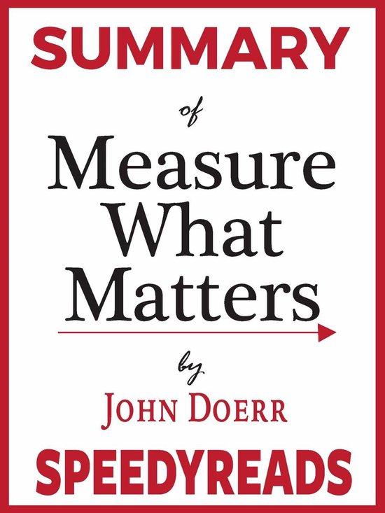 Boek cover Summary of Measure What Matters by John Doerr van Speedyreads (Onbekend)