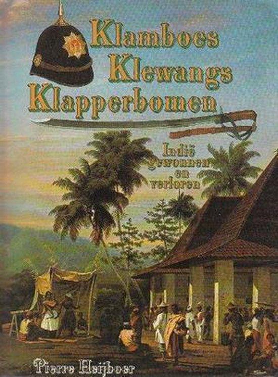 Klamboes klewangs klapperbomen - Heyboer |