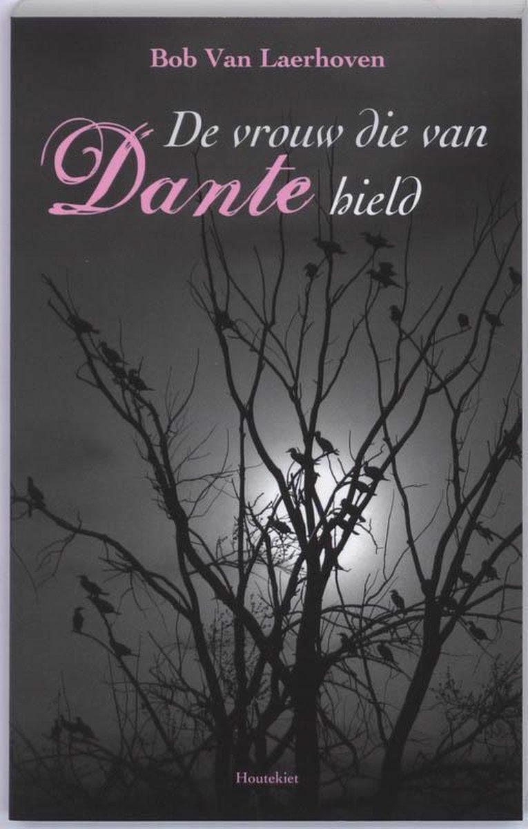 De Vrouw Die Van Dante Hield