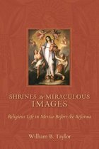 Shrines and Miraculous Images