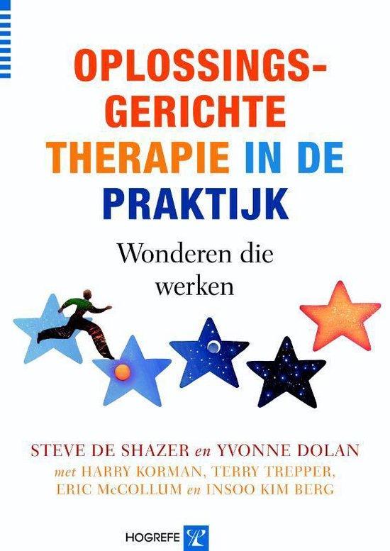 Oplossingsgerichte therapie in de praktijk - S. De Shazer |