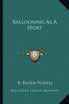Ballooning as a Sport