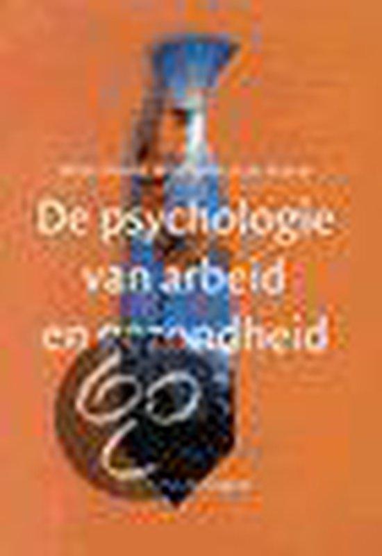 De psychologie van arbeid en gezondheid - W. Schaufeli |
