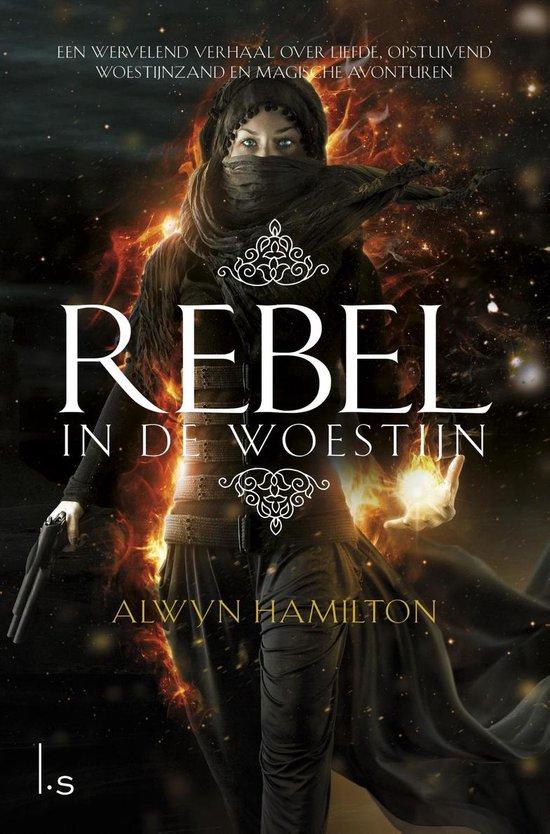 Rebel in de woestijn - Alwyn Hamilton |