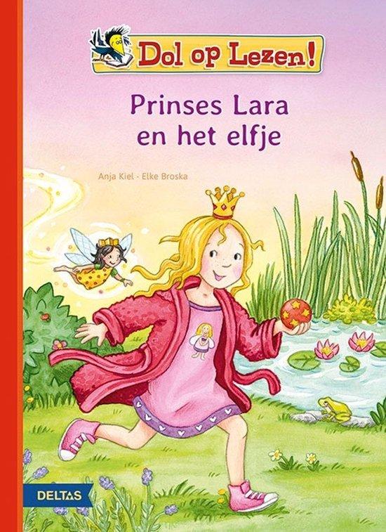 Dol op lezen! Prinses Lara en het elfje - Anja Kiel |